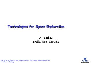 Technologies for Space Exploration