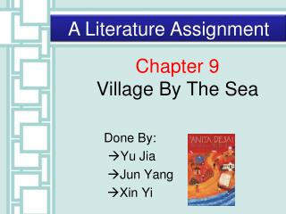 Chapter 9 Village By The Sea