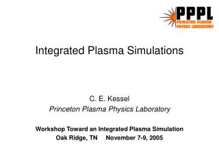 Integrated Plasma Simulations