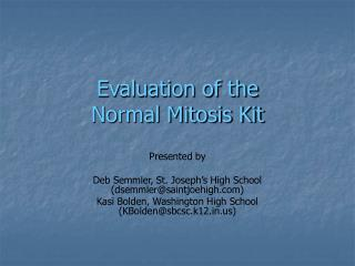 Evaluation of the Normal Mitosis Kit