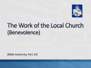The Work of the Local Church (Benevolence)