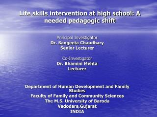 Life skills intervention at high school: A needed pedagogic shift