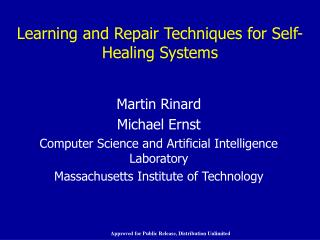 Learning and Repair Techniques for Self-Healing Systems