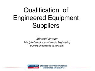 Qualification of Engineered Equipment Suppliers