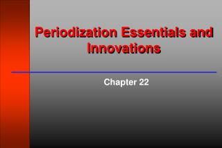Periodization Essentials and Innovations