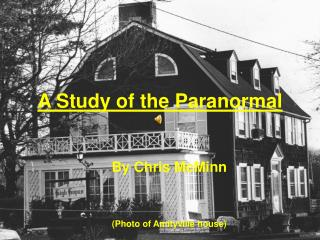 A Study of the Paranormal