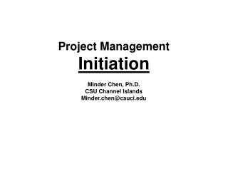 Project Management Initiation