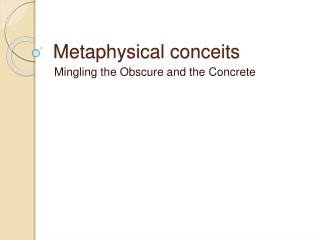 Metaphysical conceits