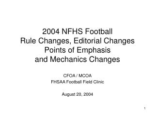 2004 NFHS Football Rule Changes, Editorial Changes Points of Emphasis and Mechanics Changes