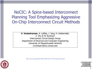 NoCIC: A Spice-based Interconnect Planning Tool Emphasizing Aggressive On-Chip Interconnect Circuit Methods