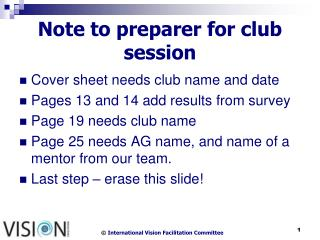 Note to preparer for club session