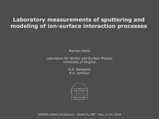 Laboratory measurements of sputtering and modeling of ion-surface interaction processes