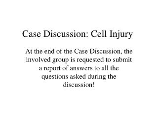 Case Discussion: Cell Injury