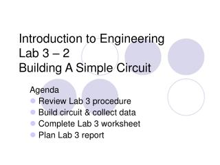 Introduction to Engineering Lab 3   2 Building A Simple Circuit