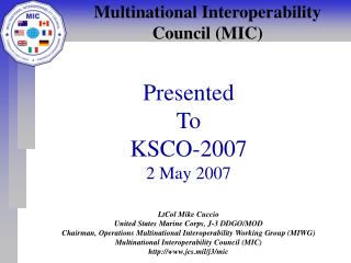 Multinational Interoperability  Council (MIC)