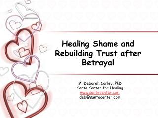 Healing Shame and Rebuilding Trust after Betrayal