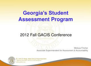 Georgia s Student Assessment Program