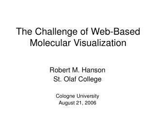 The Challenge of Web-Based Molecular Visualization