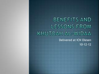 Benefits and Lessons from  Khutbah  Al- Widaa