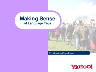 Making Sense of Language Tags