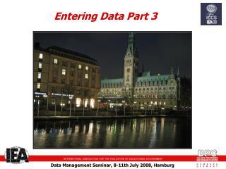 Entering Data Part 3