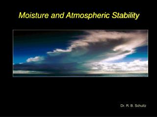 Moisture and Atmospheric Stability