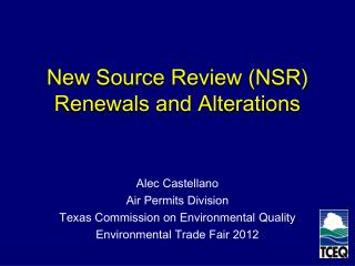 New Source Review  (NSR) Renewals  and Alterations