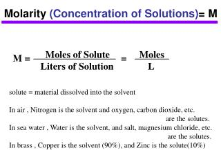 Molarity  (Concentration of Solutions) = M