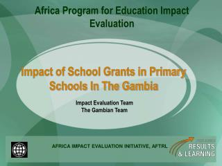 Impact of School Grants in Primary Schools In The Gambia