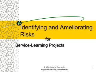 Identifying and Ameliorating Risks