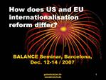 How does US and EU internationalisation reform differ
