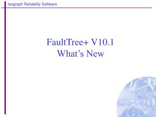FaultTree+ V10.1  What's New