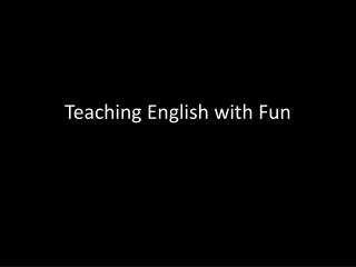 Teaching English with Fun
