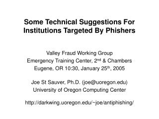 Some Technical Suggestions For Institutions Targeted By Phishers