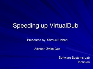 Speeding up VirtualDub