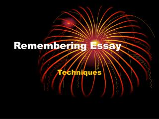 Remembering Essay