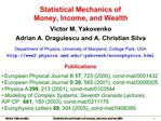 Statistical Mechanics of Money, Income, and Wealth