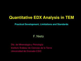 Quantitative EDX Analysis in TEM Practical Development, Limitations and Standards