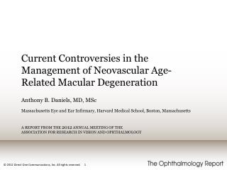 Current Controversies in the Management of Neovascular Age-Related Macular Degeneration