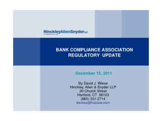 BANK COMPLIANCE ASSOCIATION REGULATORY  UPDATE
