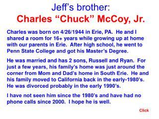 "Jeff's brother: Charles ""Chuck"" McCoy, Jr."