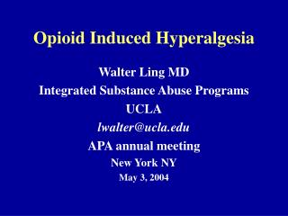Opioid Induced Hyperalgesia