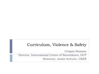 Curriculum, Violence & Safety