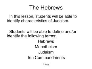 The Hebrews