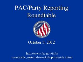 PAC/Party Reporting Roundtable