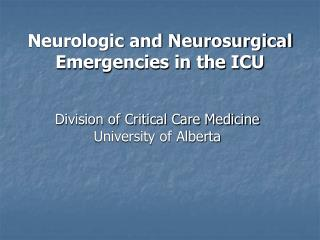 Neurologic and Neurosurgical Emergencies in the ICU
