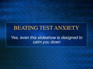BEATING TEST ANXIETY