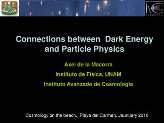 Connections between  Dark Energy   and Particle Physics