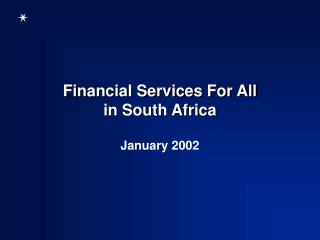 Financial Services For All in South Africa