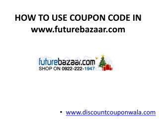 How to Use Coupon Code in futurebazaar.com